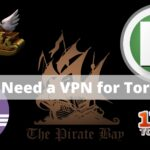 Do You Need a VPN for Torrenting