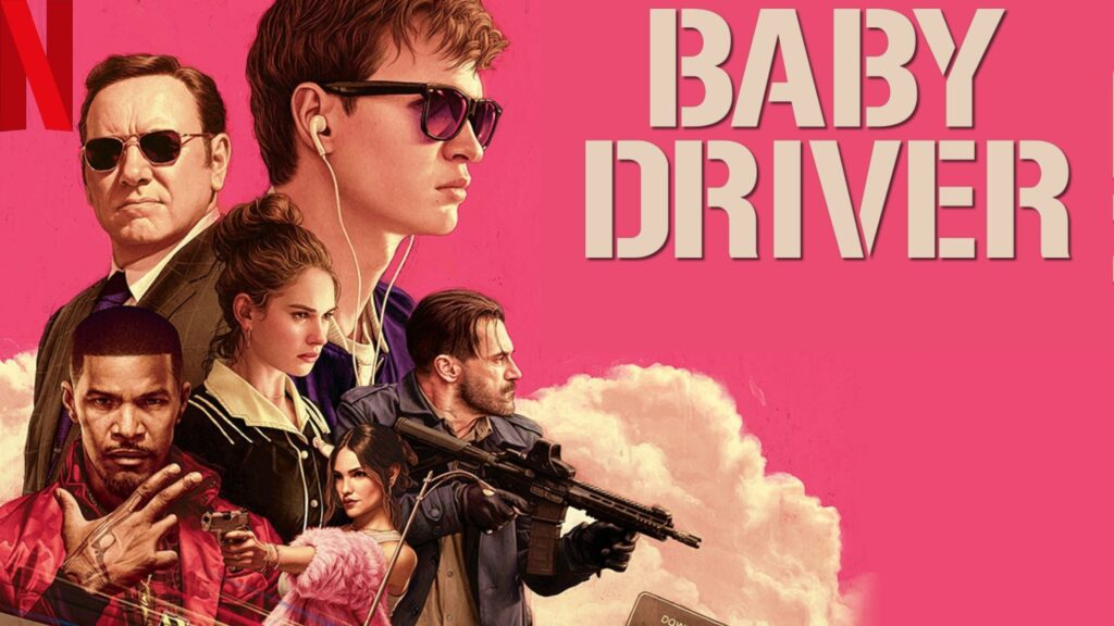 Baby Driver (2017): Watch it on NetFlix