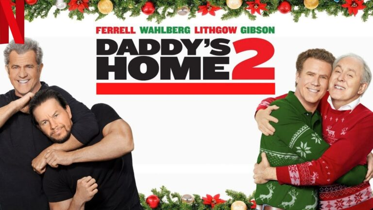 Daddy's Home 2 (2017): Watch it on NetFlix