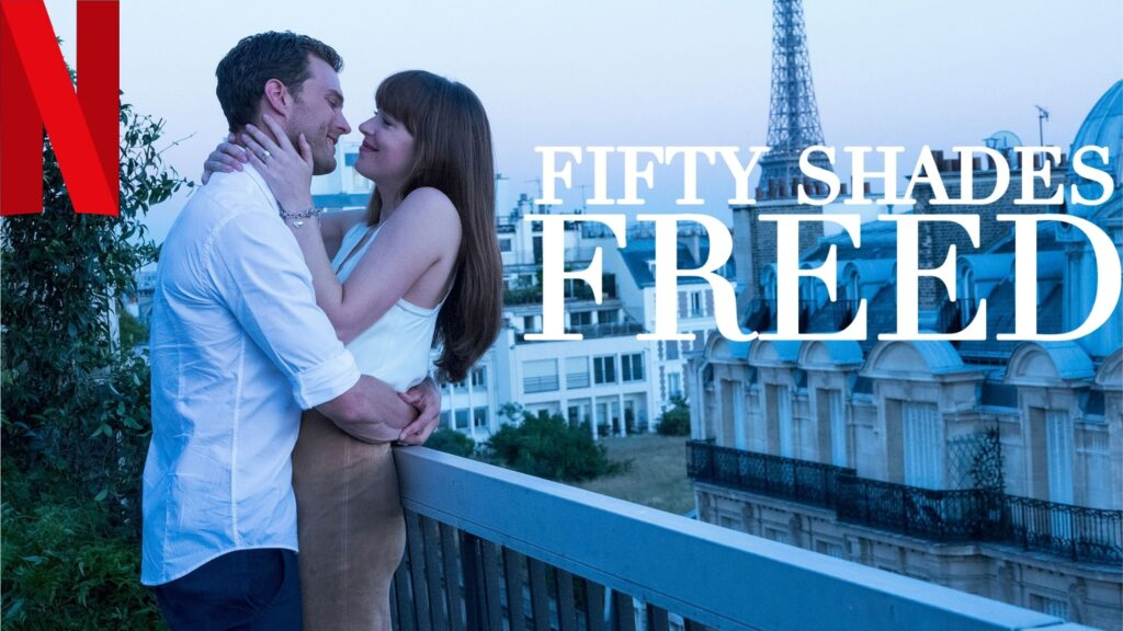 Fifty Shades Freed (2018): How to watch it on NetFlix