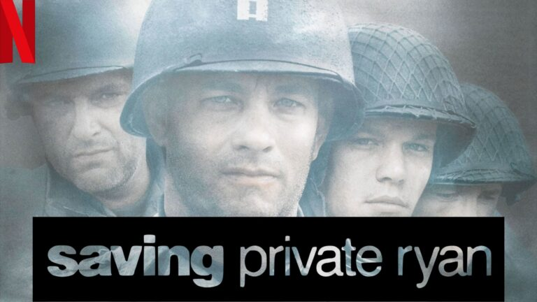 Saving Private Ryan (1998): Watch it on NetFlix