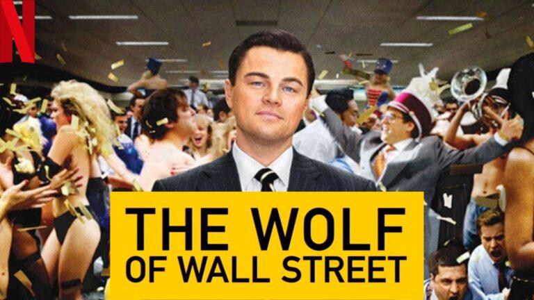 The Wolf of Wall Street (2013): Watch it on NetFlix