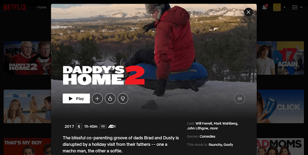 Watch Daddy's Home 2 (2017) on Netflix 3