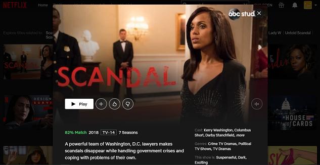 Watch Scandal all 7 Seasons on NetFlix 3