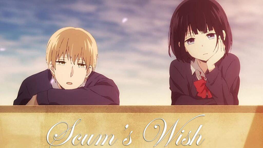 Watch Scum's Wish (kuzu no honkai) all Episodes