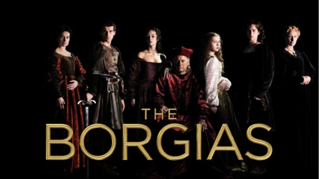 Watch The Borgias all 3 Seasons on NetFlix