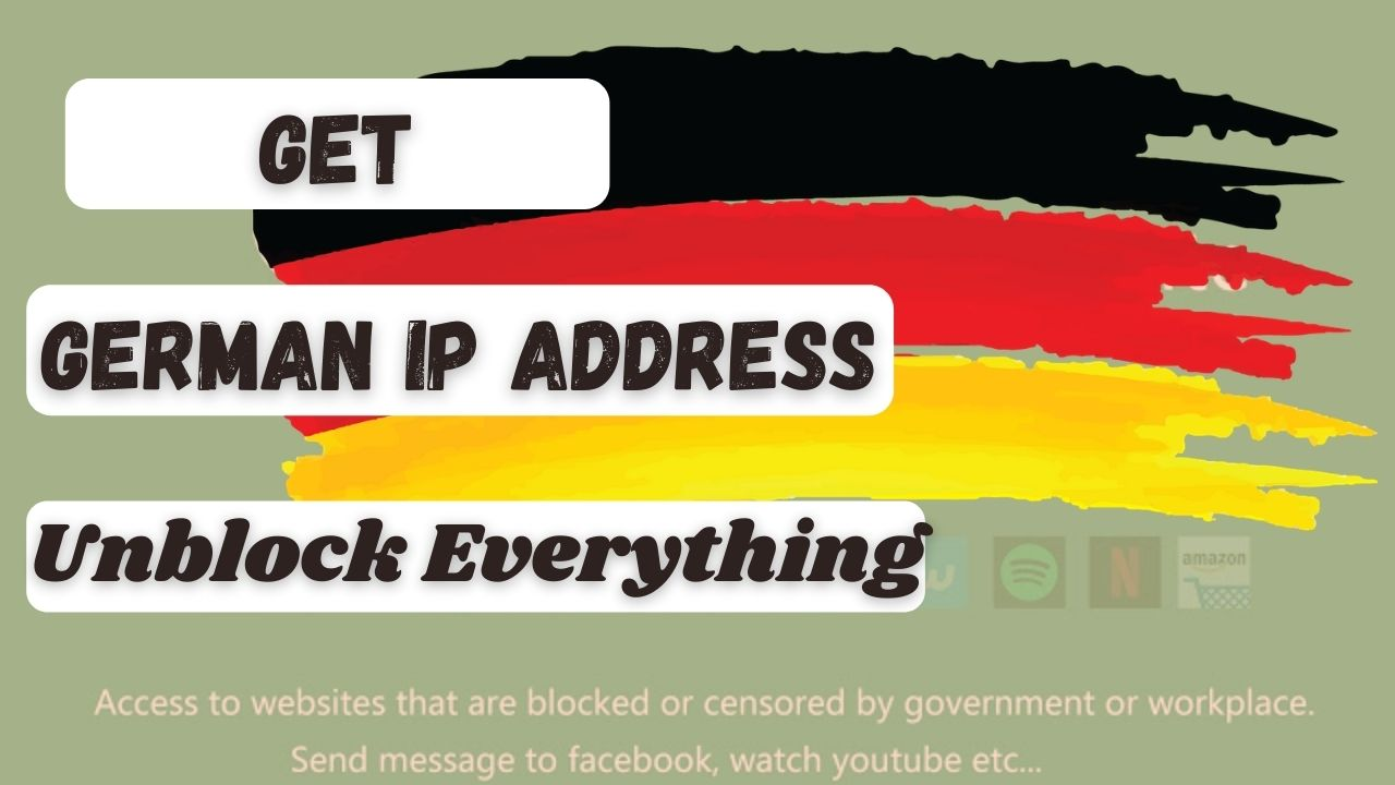 How to get a Germany Based IP Address