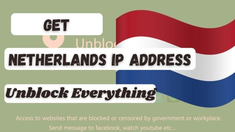 How to get a Netherlands Based IP Address