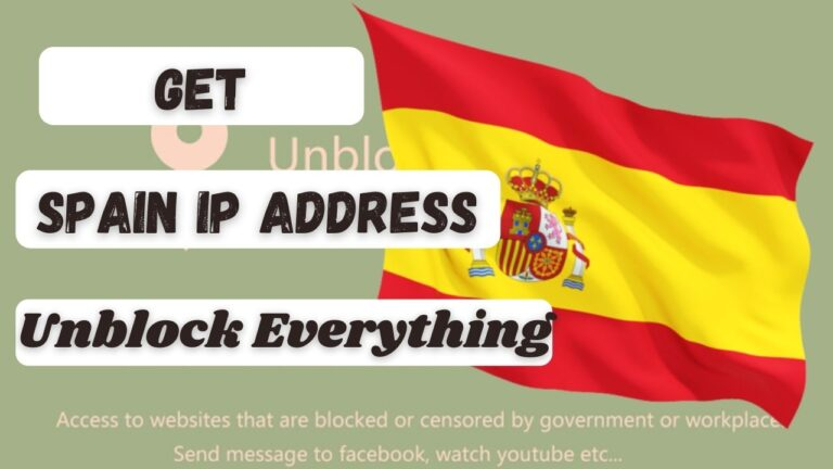 How to get a Spain Based IP Address