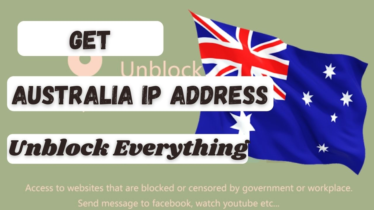How to get an Australia Based IP Address