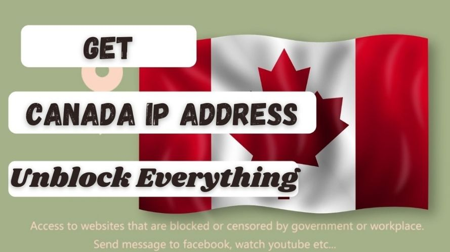 How to get an Canadian IP Address & location