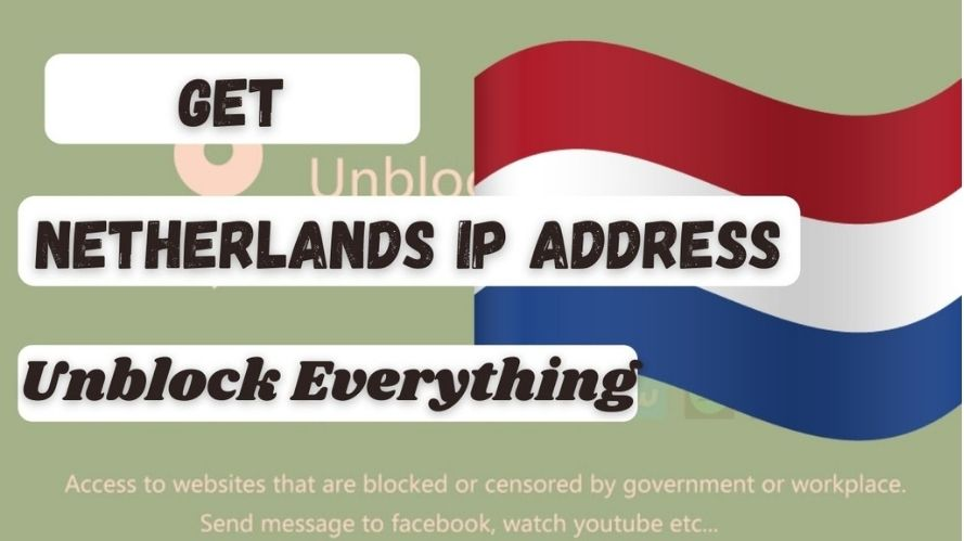How to get an Netherlands IP Address & location