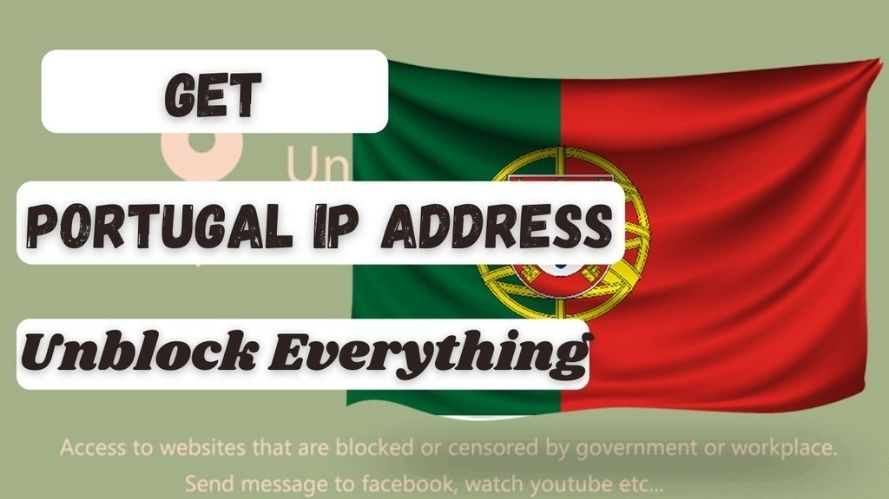 How to get an Portuguese IP Address & location
