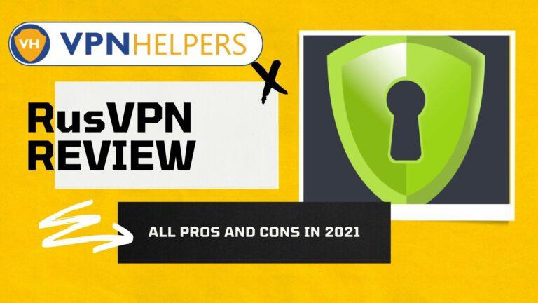 RusVPN review 2021