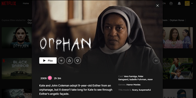 Watch Orphan (2009) on Netflix 3