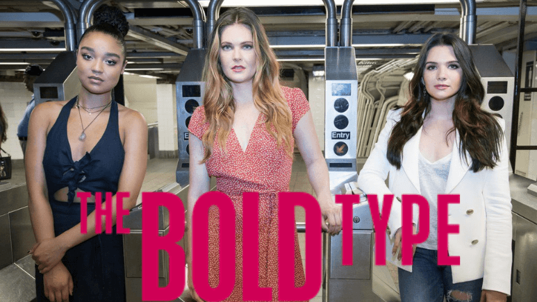Watch The Bold Type All Seasons on Netflix
