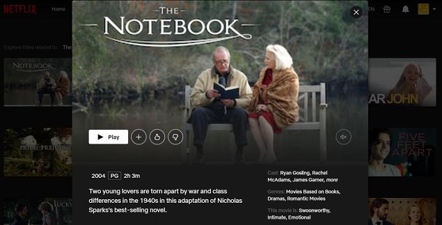 Watch The Notebook (2004) on Netflix 3