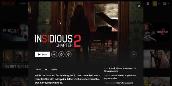 Watch Insidious Chapter 2 (2013) on Netflix 3