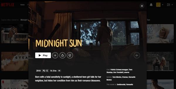 Watch Midnight Sun (2018) on Netflix 3