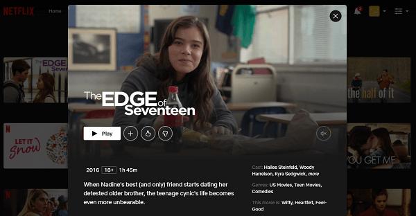 Watch The Edge of Seventeen (2016) on Netflix 3