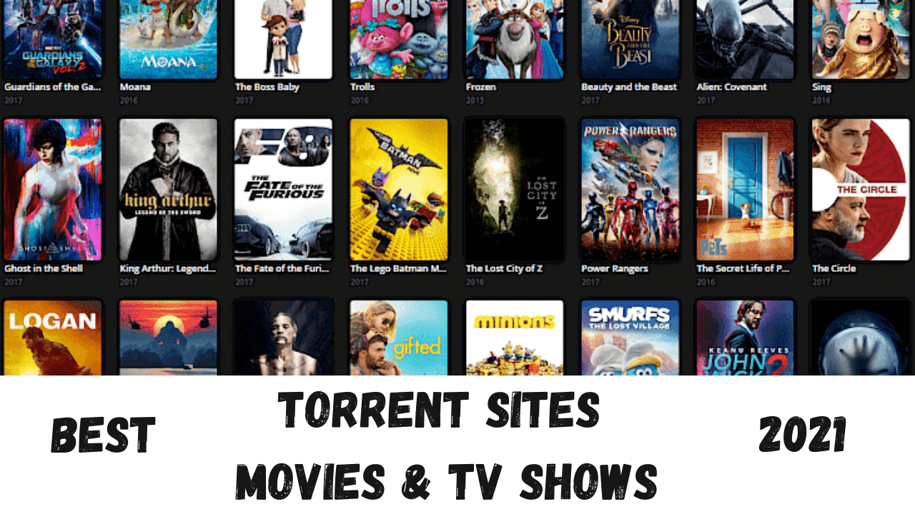 Torrent Sites for Movies & TV Shows