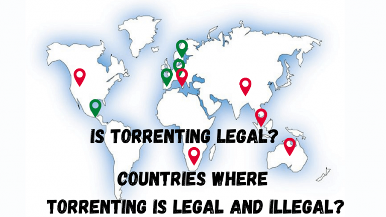 Countries where torrenting is legal and illegal