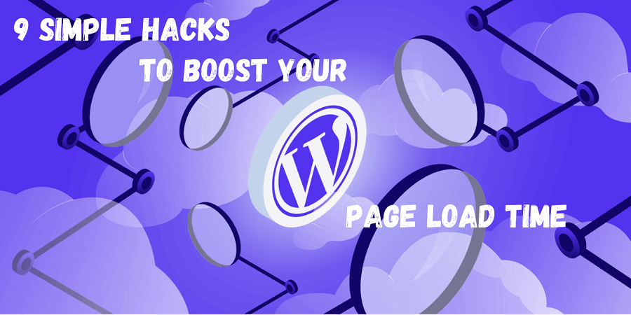 Speed Hacks to boost WordPress Site