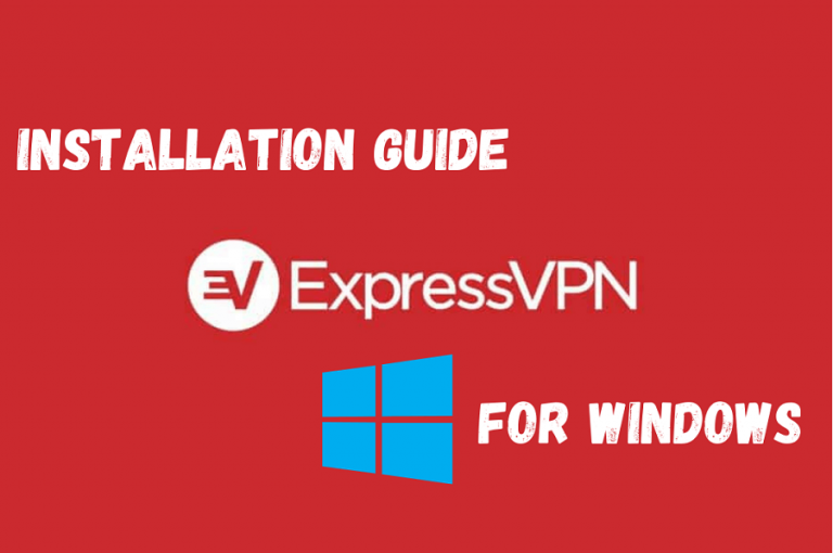 ExpressVPN Installation for Windows