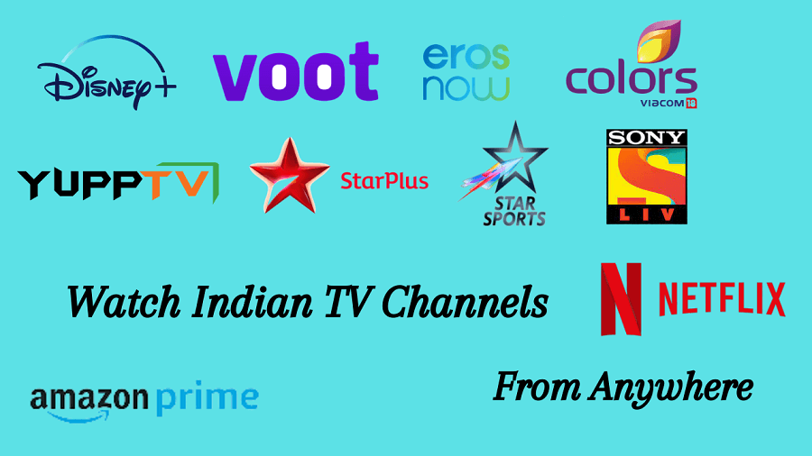 Watch Indian Channels from anywhere