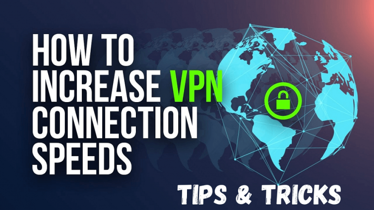 Increase VPN Connection Speed