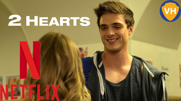 Watch 2 Hearts (2020) on Netflix From Anywhere in the World