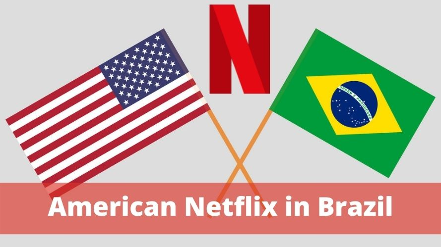 American Netflix in Brazil