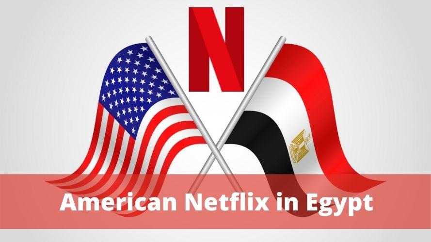 American Netflix in Egypt