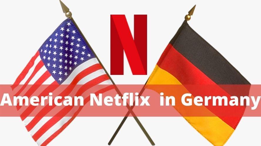American Netflix in Germany