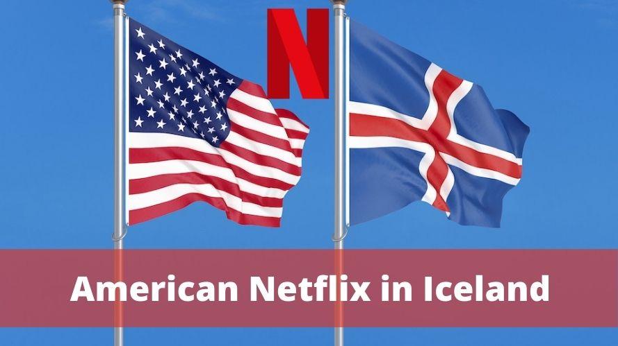 American Netflix in Iceland