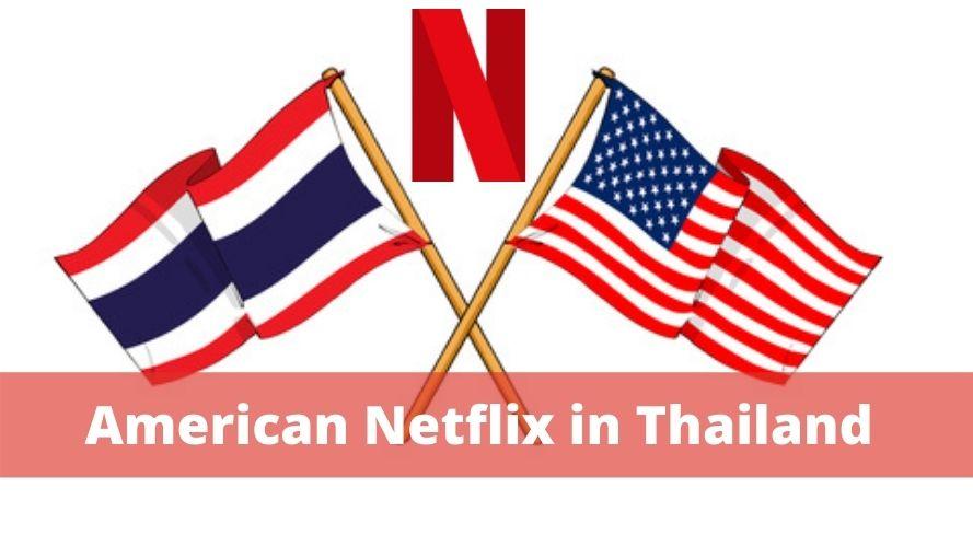 American Netflix in Thailand