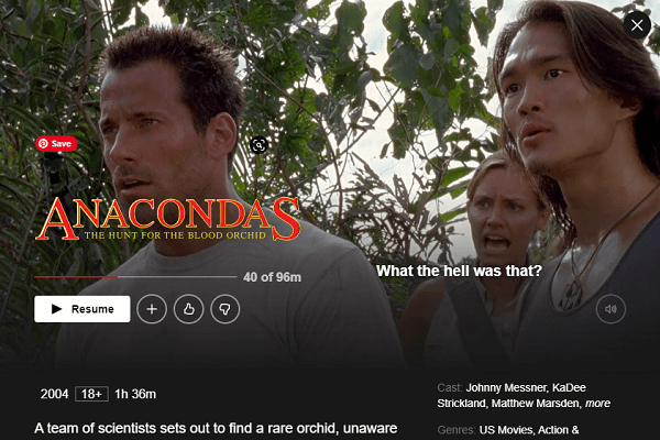 Watch Anacondas: The Hunt for the Blood Orchid (2004) on Netflix