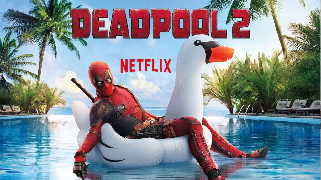 Watch Deadpool 2 (2018) on Netflix