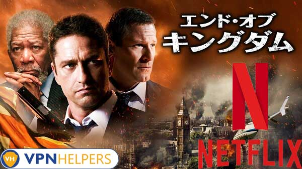 Watch London Has Fallen (2016) on Netflix From Anywhere in the World