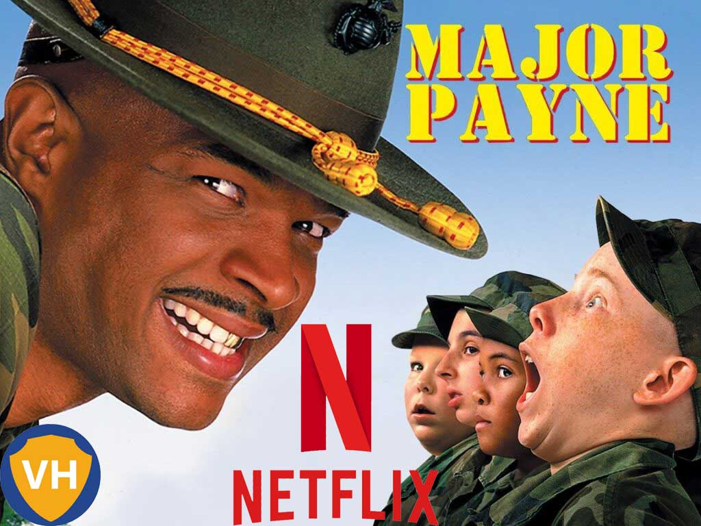 Watch Major Payne (1995) on Netflix From Anywhere in the World