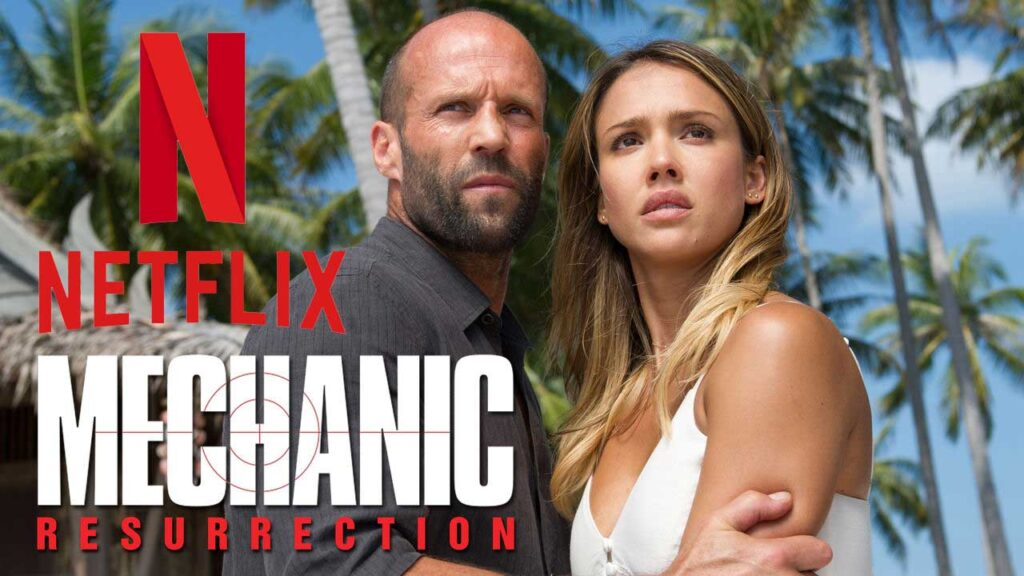 Watch Mechanic: Resurrection (2016) on Netflix From Anywhere in the World