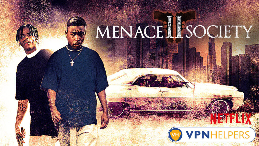 Watch Menace II Society (1993) on Netflix