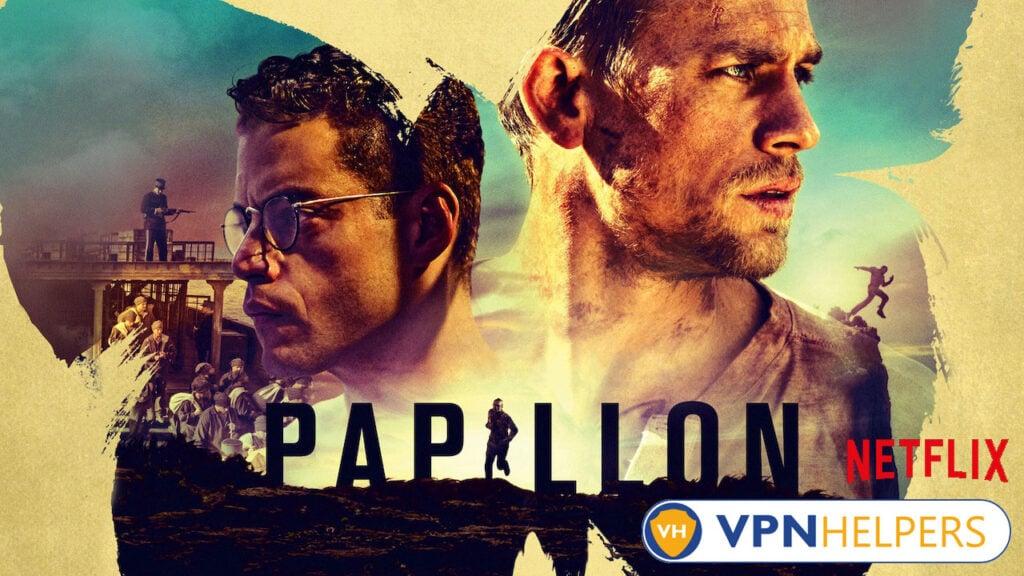 Watch Papillon (2017) on Netflix
