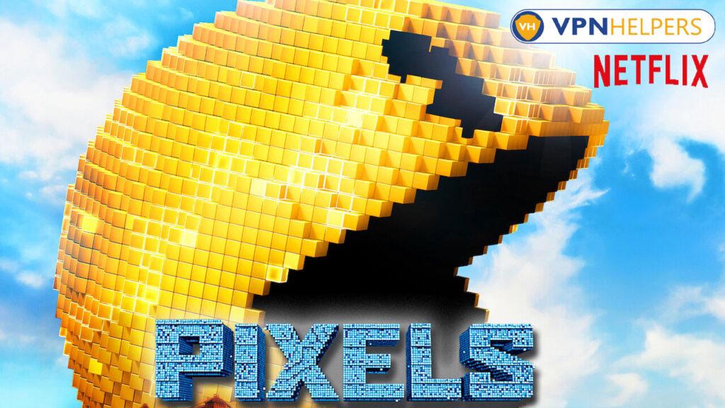 Watch Pixels (2015) on Netflix