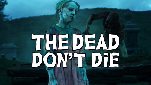 Watch The Dead Don't Die (2019) on Netflix