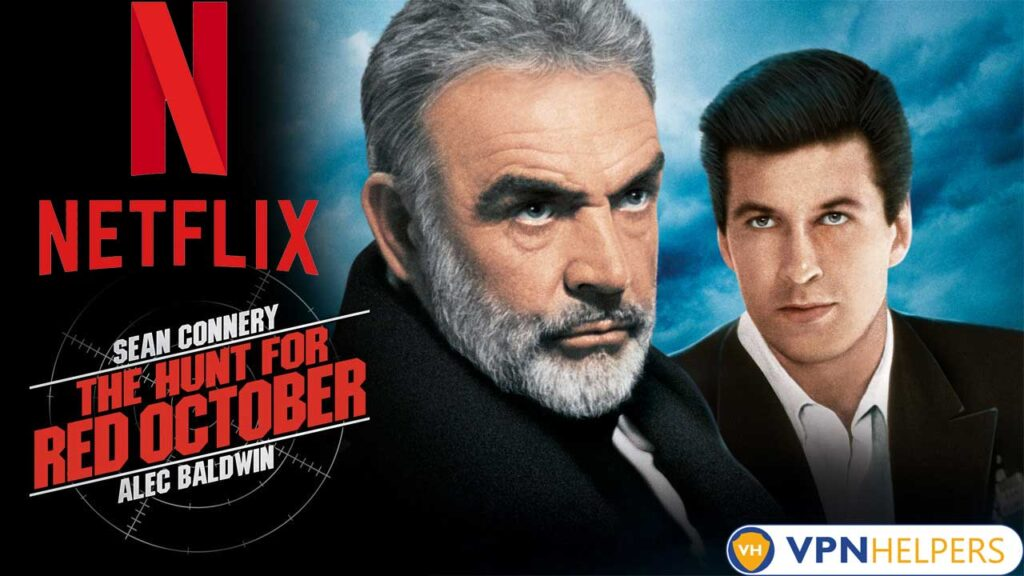 Watch The Hunt for Red October (1990) on Netflix From Anywhere in the World