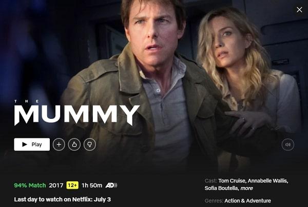 Watch The Mummy (2017) on Netflix
