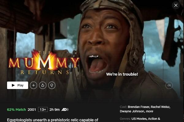 Watch The Mummy Returns (2001) on Netflix