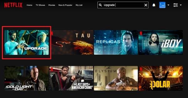 Watch Upgrade (2018) on Netflix