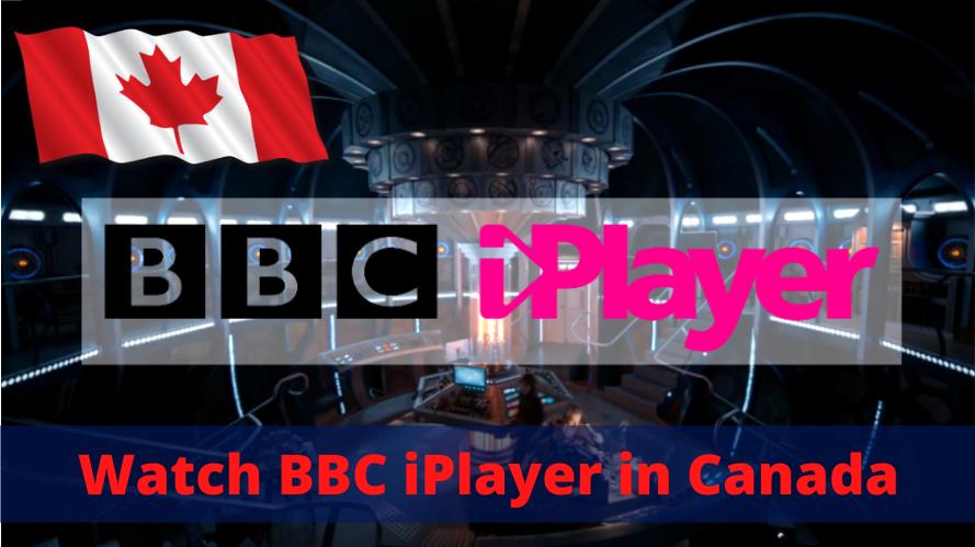 Watch BBC iPlayer in Canada